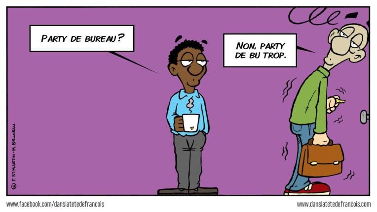 Party de bureau Dans la tête de François